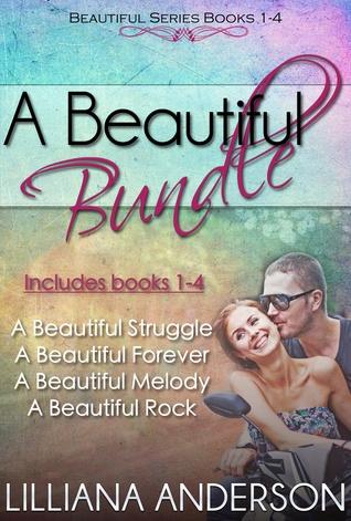 A Beautiful Bundle (Beautiful Series books 1-4) Lilliana Anderson