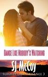 Dance like Nobody's Watching (Summer Lake, #3)