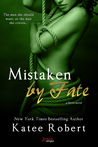 Mistaken by Fate (Entangled Brazen)