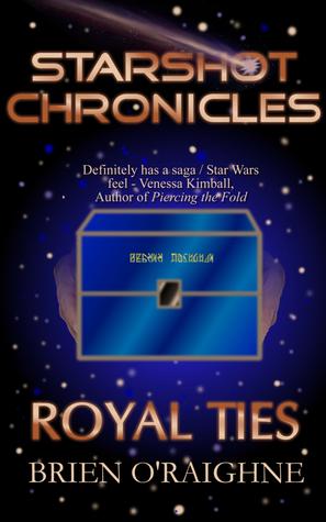 Starshot Chronicles: Royal Ties