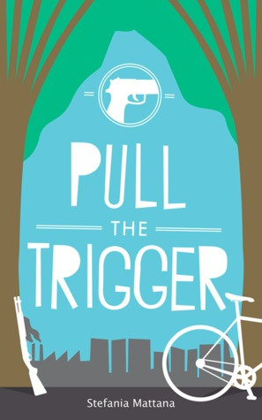 Pull the Trigger by Stefania Mattana