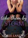 Take Them by Storm (Angel Island, #3)