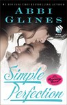 Simple Perfection by Abbi Glines