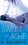 Sweet Ache (Driven, #6)