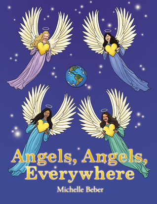 Angels, Angels, Everywhere