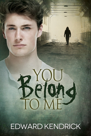 Recent Release Review: You Belong to Me by Edward Kendrick