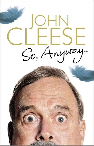 So anyway by john cleese reviews discussion bookclubs lists