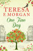 One Fine Day by Teresa F. Morgan