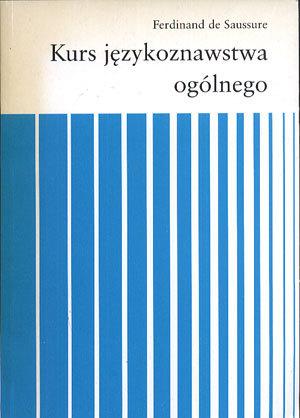 Kurs językoznawstwa ogólnego  by  Ferdinand de Saussure