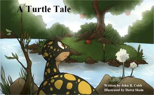 A Turtle Tale by John R. Cobb