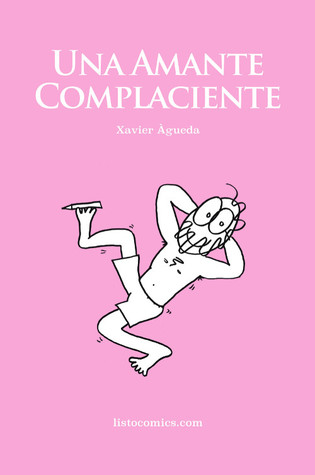 Portada de 'Una amante complaciente' de Xavier Águeda