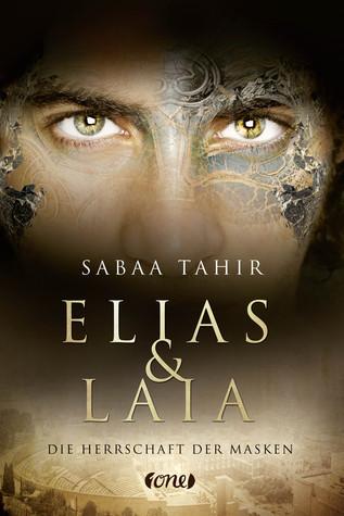 Elias & Laia - Die Herrschaft der Masken (An Ember in the Ashes, #1)