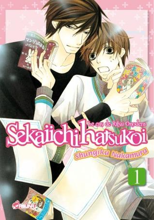 Sekaiichi Hatsukoi, Vol. 1 (Sekaiichi Hatsukoi, Le cas de Ritsu Onodera, #1)