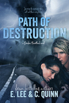 Path of Destruction (Broken Heartland, #2)