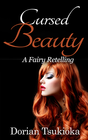 Cursed Beauty (A Fairy Retelling Book 1)