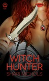 Witch Hunter (The Ravens Hollow, #1)