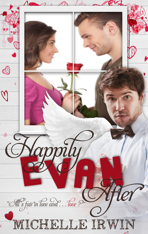Happily Evan After by Michelle Irwin