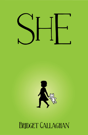 She by Bridget Callaghan