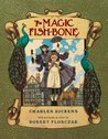 The Magic Fishbone by Charles Dickens