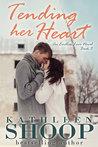 Tending Her Heart