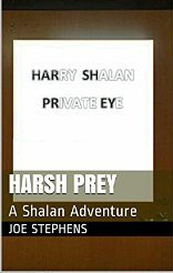 Harsh Prey by Joe Stephens