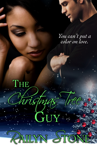 The Christmas Tree Guy by Railyn Stone