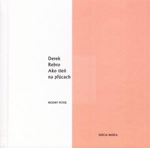 Ako tieň na pľúcach  by  Derek Rebro