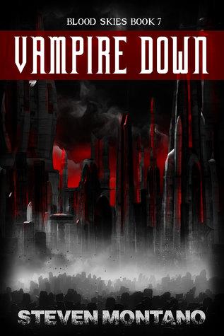 Vampire Down by Steven Montano