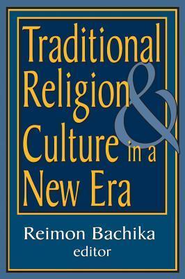 Traditional Religion & Culture in a New Era Reimon Bachika