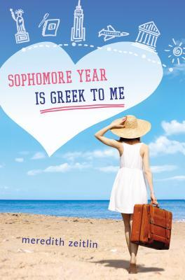 Review: Sophomore Year is Greek to Me by Meredith Zeitlin