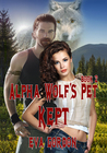 Alpha Wolf's Pet, Kept