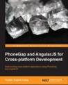 PhoneGap and AngularJS for Cross-platform Development