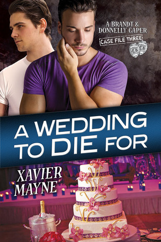 Release Day Review:  A Wedding to Die For (A Brandt & Donnelly Caper: Case File Three)