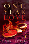 One Year Love: Part Three (One Year Love #3)