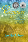 Compass (with bonus story: Awake) (Book #2)