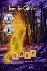 Sway (Book #1)