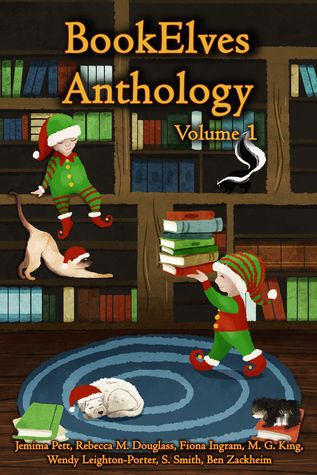 BookElves Anthology, Volume 1 by Jemima Pett