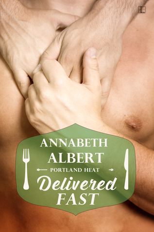 Delivered Fast (Portland Heat, #3)