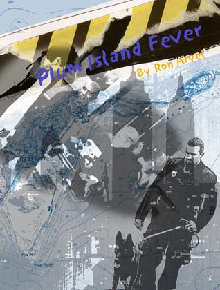 Plum Island Fever Ron Aryel
