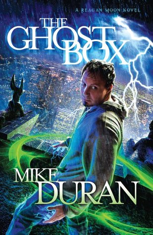 The Ghost Box by Mike Duran