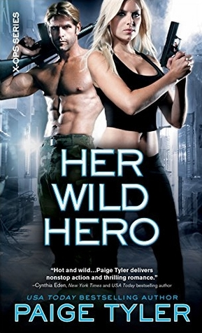 Review: Her Wild Hero by Paige Tyler (@mlsimmons, @paigetyler, @SourcebooksCasa)