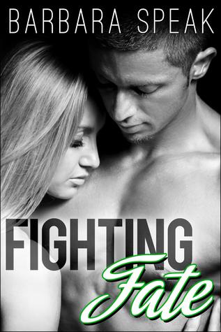 Fighting Fate (Flawlessly Broken #3)