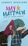 Amy & Matthew - Was ist schon normal?