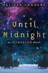 Until Midnight (Alienated, #1.5)