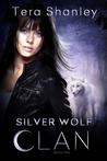 Silver Wolf Clan (Silver Wolf Clan, #1)