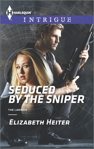 Seduced by the Sniper (The Lawmen #2)