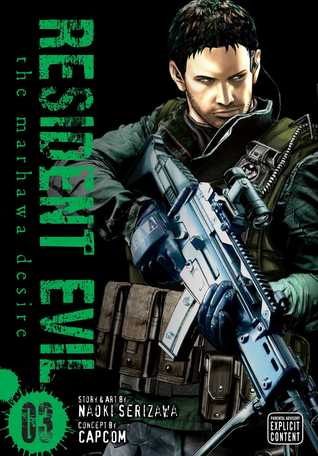 Resident Evil, Vol. 3: The Marhawa Desire