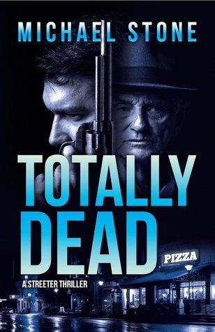 Totally Dead (Streeter, #4)