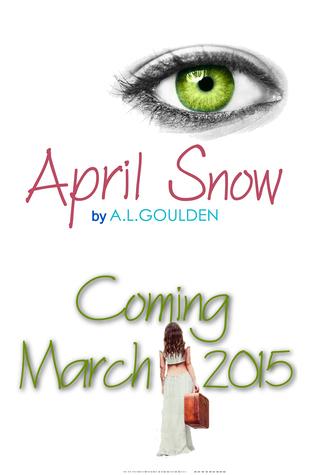 April Snow by A.L. Goulden