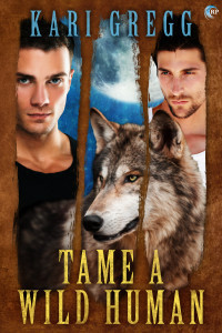 Book Review: Tame a Wild Human by Kari Gregg